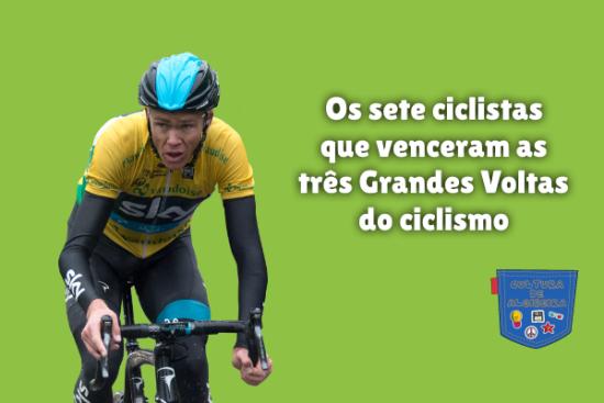 7 ciclistas vencer 3 Grandes Voltas ciclismo Cultura de Algibeira