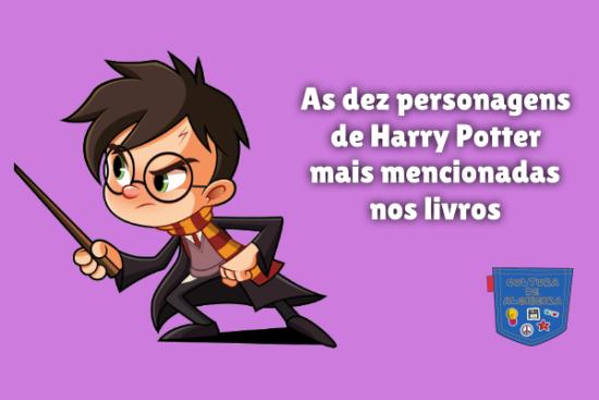 personagem Harry Potter mais mencionada livro Cultura Algibeira