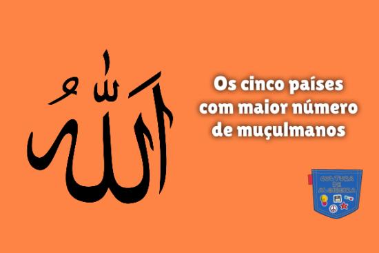 cinco países com maior número de muçulmanos Cultura de Algibeira