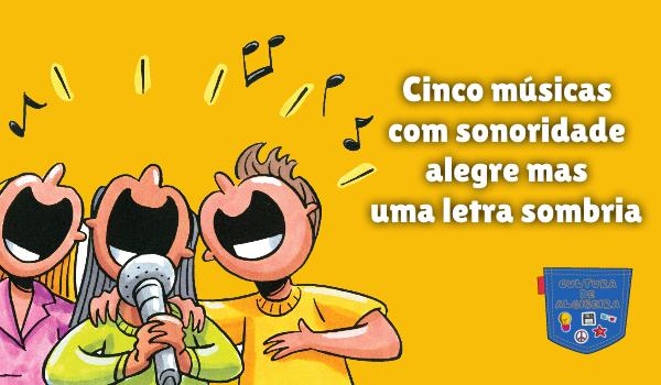 Cinco música sonoridade alegre letra sombria Cultura de Algibeira