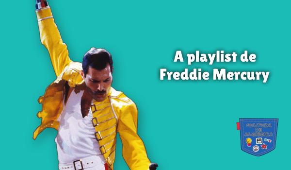 A playlist de Freddie Mercury Cultura de Algibeira