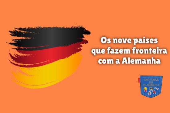 nove países fazem fronteira Alemanha Cultura de Algibeira