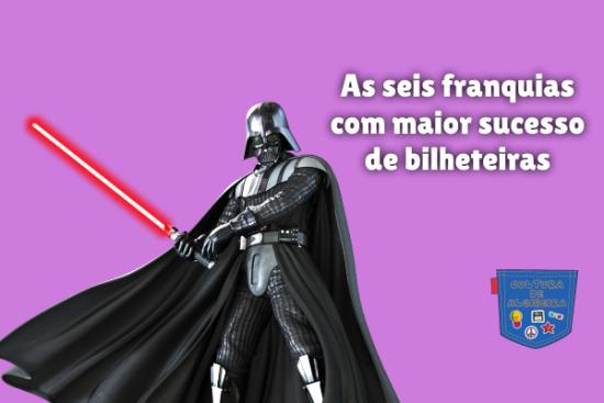 seis franquias maior sucesso bilheteiras Cultura de Algibeira