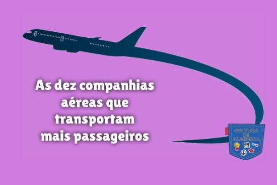 companhia aérea transportar mais passageiros Cultura de Algibeira