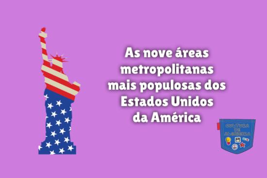 áreas mais populosas Estados Unidos América Cultura de Algibeira