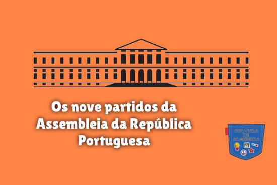 nove partidos Assembleia República Portugal Cultura de Algibeira