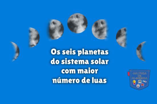 seis planetas sistema solar mais luas Cultura de Algibeira