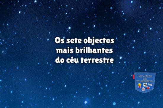 sete objectos mais brilhantes céu terrestre Cultura de Algibeira