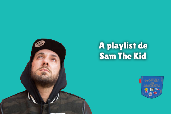 A playlist de Sam The Kid Cultura de Algibeira