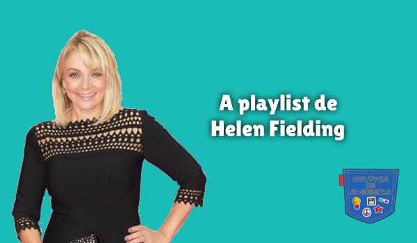 A playlist de Helen Fielding Cultura de Algibeira