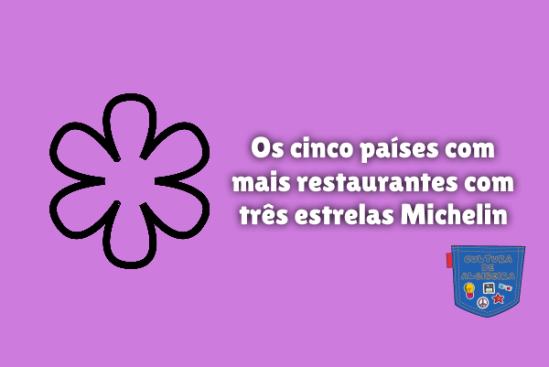 países restaurantes três estrelas Michelin Cultura de Algibeira