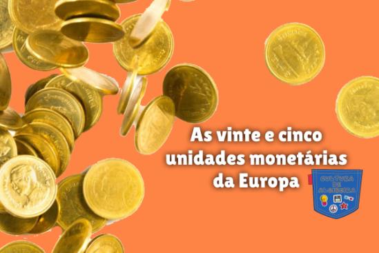 vinte e cinco unidades monetárias da Europa Cultura de Algibeira