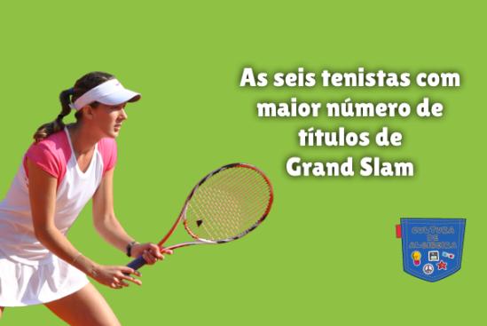 6 tenistas maior número títulos Grand Slam Cultura de Algibeira