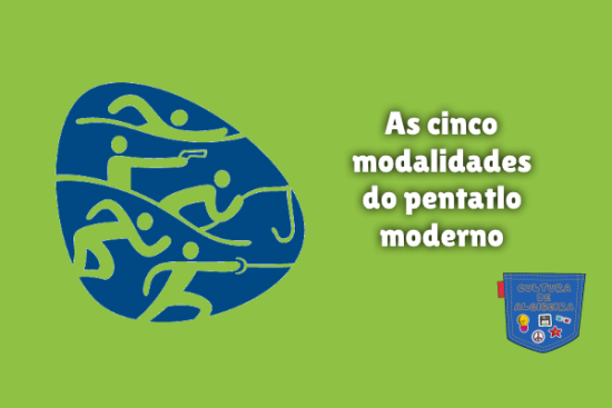 As cinco modalidades do pentatlo moderno Cultura de Algibeira