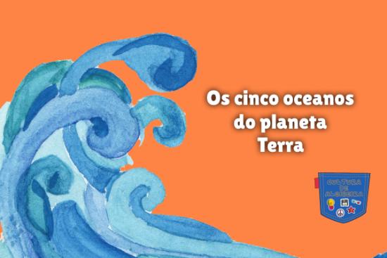 Os cinco oceanos do planeta Terra Cultura de Algibeira