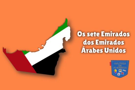Os sete Emirados dos Emirados Árabes Unidos Cultura de Algibeira
