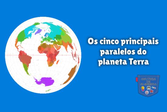 cinco principais paralelos do planeta Terra Cultura de Algibeira