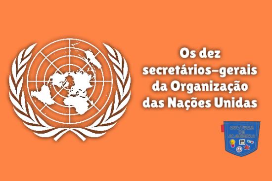 secretários-gerais Organização Nações Unidas Cultura de Algibeira