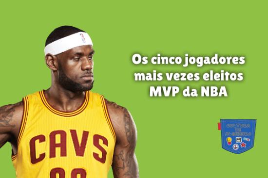cinco jogadores mais vezes eleitos MVP NBA Cultura de Algibeira