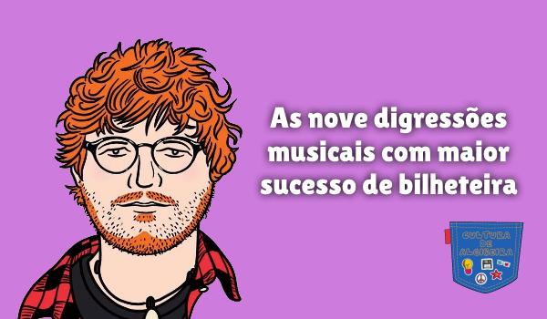 digressões musicais maior sucesso bilheteira Cultura de Algibeira