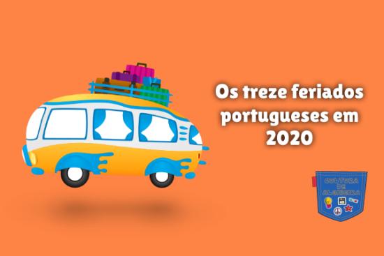 Os treze feriados portugueses em 2020 Cultura de Algibeira