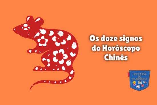 Os doze signos do Horóscopo Chinês Cultura de Algibeira