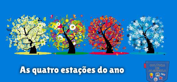 As quatro estações do ano Cultura de Algibeira