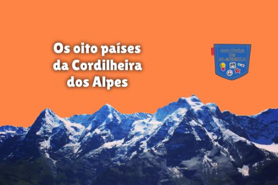 Os oito países da Cordilheira dos Alpes Cultura de Algibeira