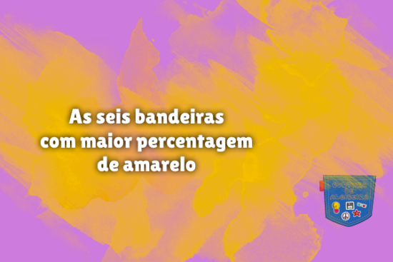 seis bandeiras maior percentagem amarelo Cultura de Algibeira