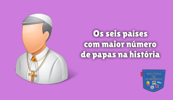 seis países maior número papas história Cultura de Algibeira