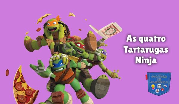 As quatro Tartarugas Ninja Cultura de Algibeira