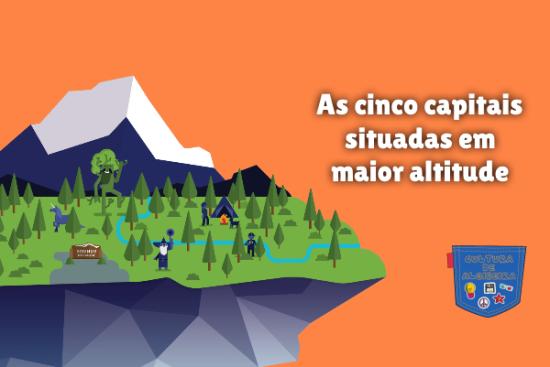 cinco capitais situadas em maior altitude Cultura de Algibeira
