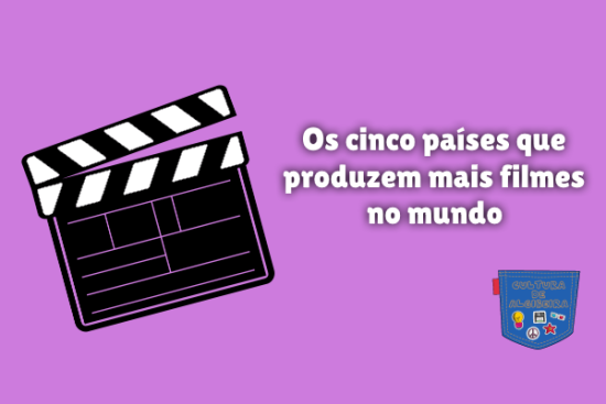 cinco países produzem mais filmes mundo Cultura de Algibeira