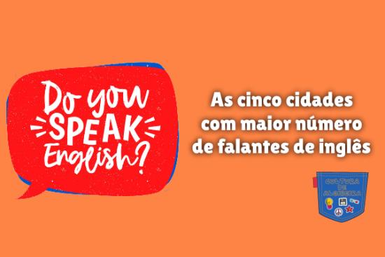 cinco cidades mais falantes de inglês Cultura de Algibeira