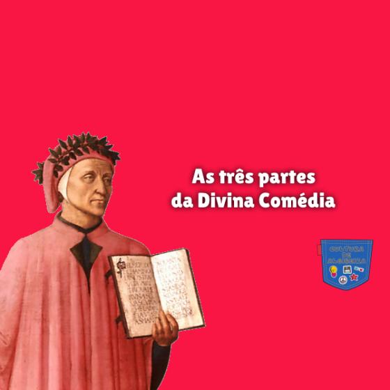 As três partes da Divina Comédia Cultura de Algibeira