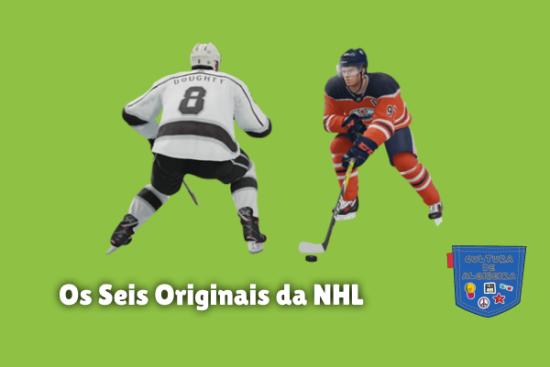 Os Seis Originais da NHL Cultura de Algibeira