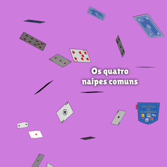 Os quatro naipes comuns Cultura de Algibeira