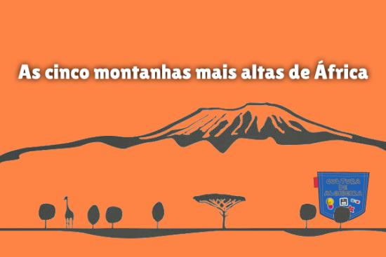 As cinco montanhas mais altas de África Cultura de Algibeira