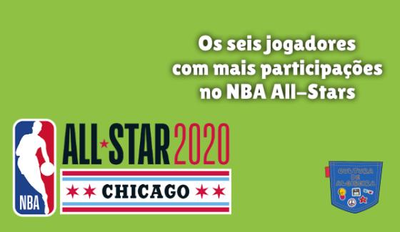 seis jogadores mais participações NBA All-Stars Cultura Algibeira