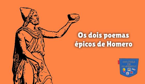 Os dois poemas épicos de Homero Cultura de Algibeira
